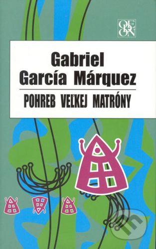Ikar Pohreb Veľkej Matróny - Gabriel García Márquez cena od 0 Kč