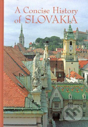 Academic Electronic Press A Concise History of Slovakia - Kolektív autorov cena od 607 Kč