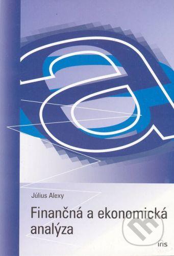 PhDr. Milan Štefanko - IRIS Finančná a ekonomická analýza - Július Alexy cena od 119 Kč