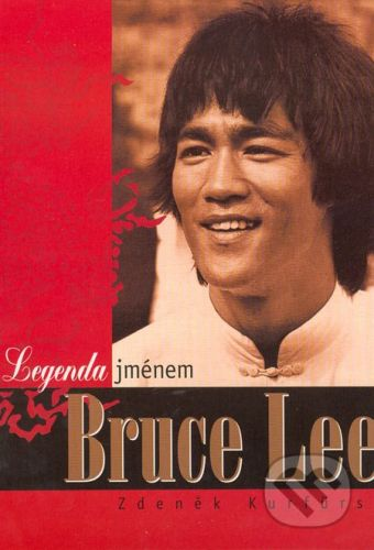 Temple Legenda jménem Bruce Lee - Zdeněk Kurfurst cena od 204 Kč