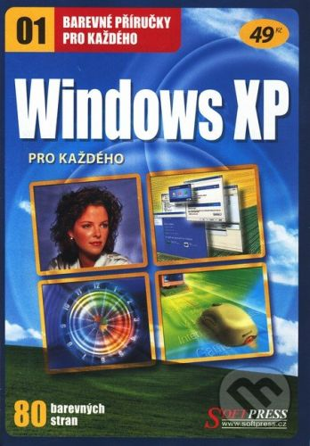SoftPress Windows XP pro každého - Kolektív autorov cena od 28 Kč