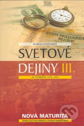 Eurolitera Svetové dejiny III - Marián Damankoš cena od 220 Kč