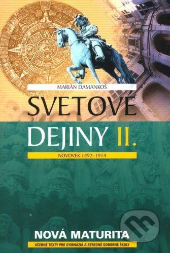 Eurolitera Svetové dejiny II - Marián Damankoš cena od 187 Kč