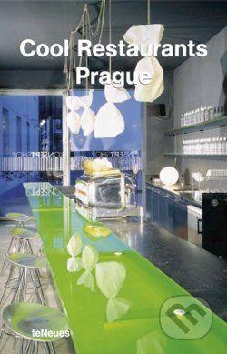 Te Neues Cool Restaurants Prague - cena od 169 Kč