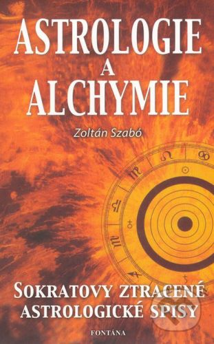 Fontána Astrologie a alchymie - Zoltán Szabó cena od 130 Kč