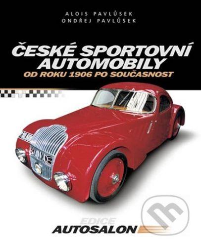 Computer Press České sportovní automobily - Alois Pavlůsek, Ondřej Pavlůsek cena od 299 Kč