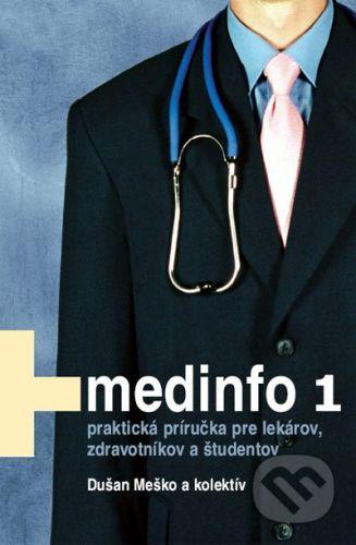 Osveta Medinfo 1 - Dušan Meško a kolektív cena od 97 Kč