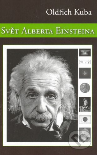 Aldebaran Svět Alberta Einsteina - Oldřich Kuba cena od 247 Kč