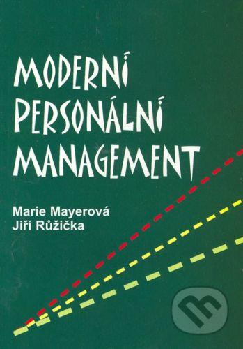 Mayerová Marie: Moderní personální management cena od 96 Kč