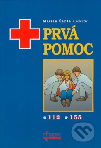 Osveta Prvá pomoc - Marián Šanta a kol. cena od 189 Kč