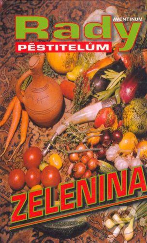 Aventinum Zelenina - Radoslav Šrot cena od 175 Kč