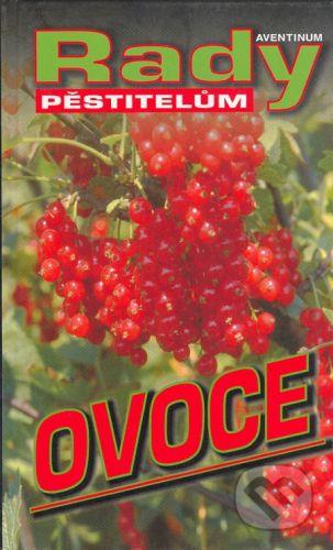 Aventinum Ovoce - Radoslav Šrot cena od 160 Kč