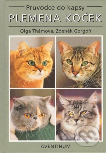 Aventinum Plemena koček - Olga Thámová, Zdeněk Gorgoň cena od 178 Kč