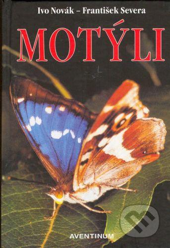 Aventinum Motýli - Ivo Novák, František Severa cena od 227 Kč