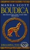 Bantam Press Boudica: Dreaming the Hound - Manda Scott cena od 228 Kč