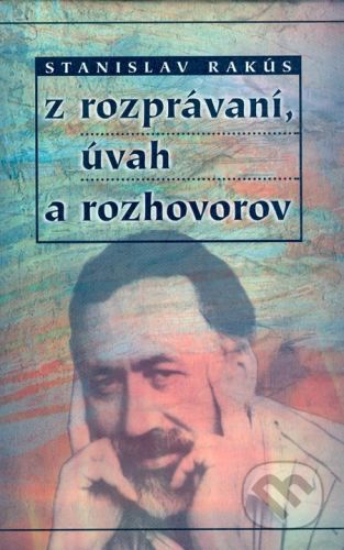 Modrý Peter Z rozprávaní, úvah a rozhovorov - Stanislav Rakús cena od 143 Kč