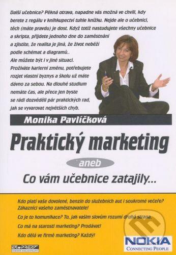 Ekopress Praktický marketing - Monika Pavlíčková cena od 204 Kč
