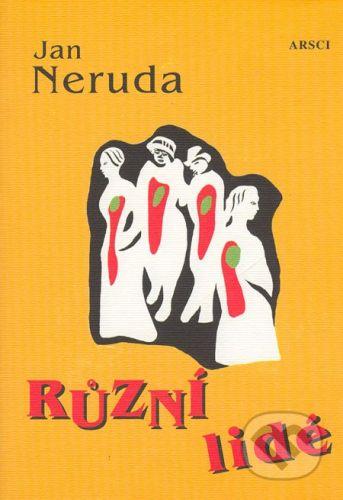 ARSCI Různí lidé - Jan Neruda cena od 117 Kč