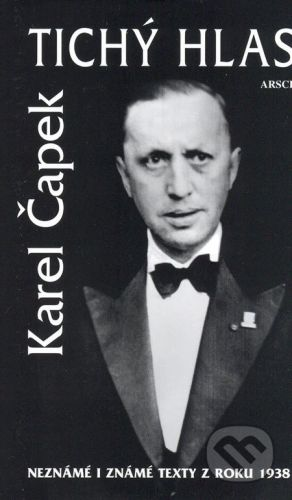 ARSCI Tichý hlas - Karel Čapek cena od 161 Kč