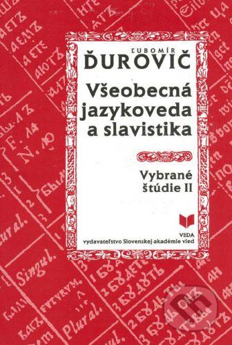 Všeobecná jazykoveda a slavistika - Ľubomír Ďurovič cena od 151 Kč