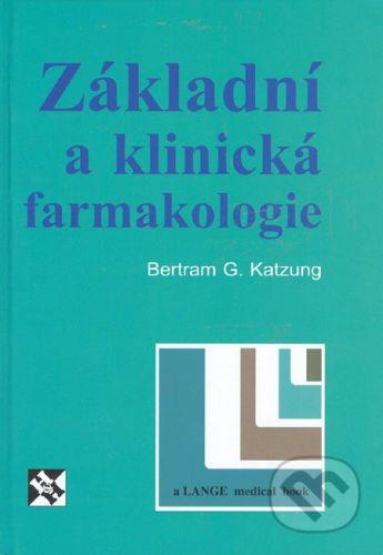 Bertram G. Katzung: Základní a klinická farmakologie cena od 763 Kč
