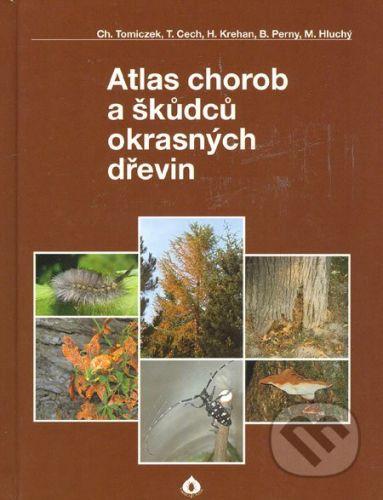 Atlas chorob a škůdců okrasných dřevin cena od 297 Kč