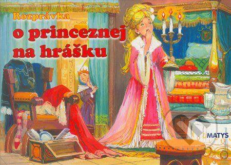 Matys Rozprávka o princeznej na hrášku - cena od 56 Kč