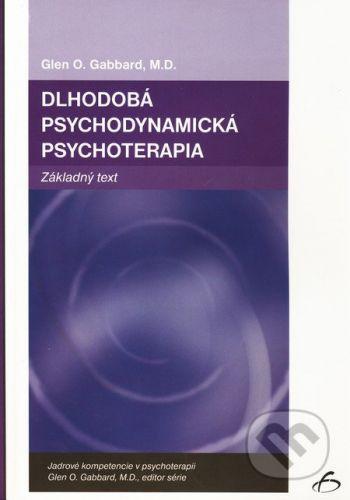 Vydavateľstvo F Dlhodobá psychodynamická psychoterapia - Glen O. Gabbard cena od 309 Kč