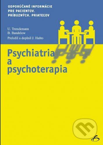 Vydavateľstvo F Psychiatria a psychoterapia - U.Trenckmann, B.Bandelow cena od 341 Kč