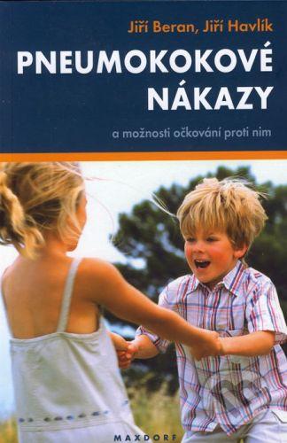 Maxdorf Pneumokokové nákazy - Jiří Beran, Jiří Havlík cena od 183 Kč
