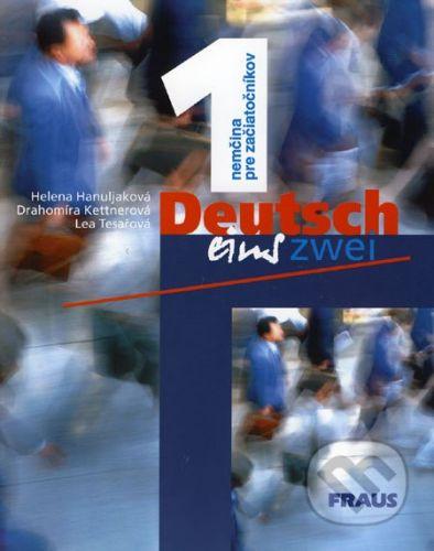 Drahomíra Kettnerová, Lea Tesařová, Helena Hanuljaková: Deutsch eins, zwei 1 Učebnice - Drahomíra Kettnerová cena od 212 Kč