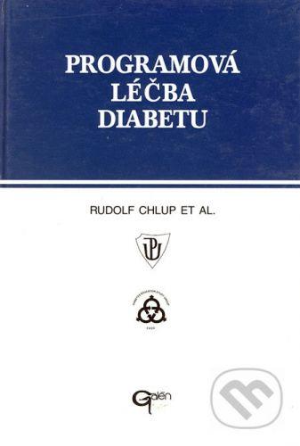 Galén Programová léčba diabetu - Rudolf Chlup a kol. cena od 220 Kč