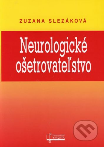 Osveta Neurologické ošetrovateľstvo - Zuzana Slezáková cena od 135 Kč