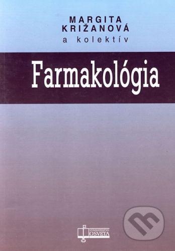 Osveta Farmakológia - Margita Križanová a kol. cena od 235 Kč