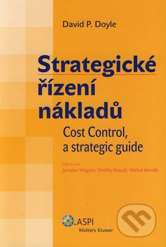 ASPI Strategické řízení nákladů - David P. Doyle cena od 291 Kč