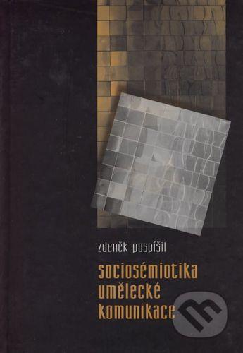 František Šalé - ALBERT, Muzeum Prostějovska Sociosémiotika umělecké komunikace - Zdeněk Pospíšil cena od 161 Kč