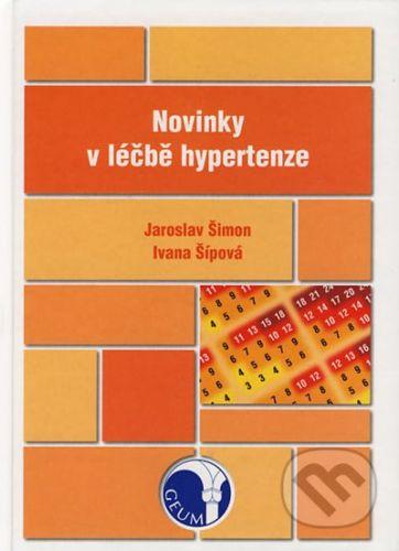 GEUM Novinky v léčbě hypertenze - Jaroslav Šimon, Ivana Šípová cena od 173 Kč