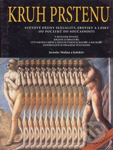 Akademické nakladatelství CERM Kruh prstenu - Jaroslav Malina a kol. cena od 868 Kč