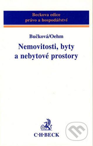 C. H. Beck Nemovitosti, byty a nebytové prostory - Ariana Bučková, Petr Oehm cena od 442 Kč