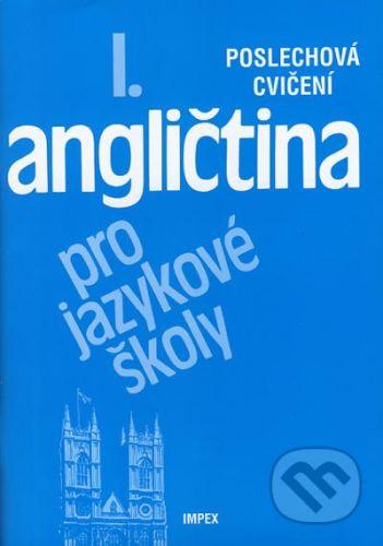 Impex Angličtina pro jazykové školy I - Stella Nangonová cena od 72 Kč