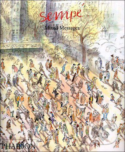 Phaidon Mixed Messages - Jean-Jacques Sempé cena od 443 Kč