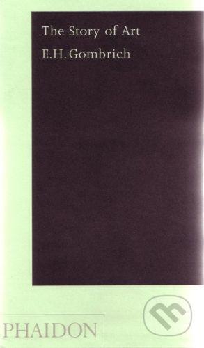 Phaidon The Story of Art - Pocket - E.H. Gombrich cena od 607 Kč