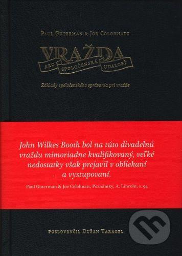 Koloman Kertész Bagala Vražda ako spoločenská udalosť - Paul Guterman, Joe Colohantt, Dušan Taragel cena od 198 Kč