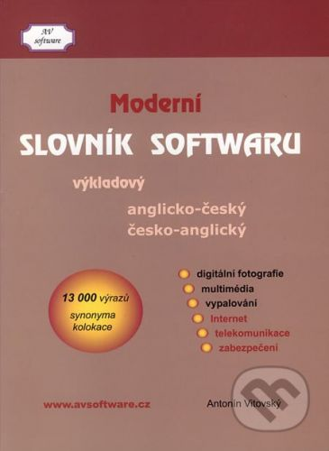 Vítovský Antonín: Moderní slovník softwaru - Vítovský Antonín cena od 342 Kč