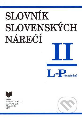 VEDA Slovník slovenských nárečí II (L - P) - cena od 0 Kč