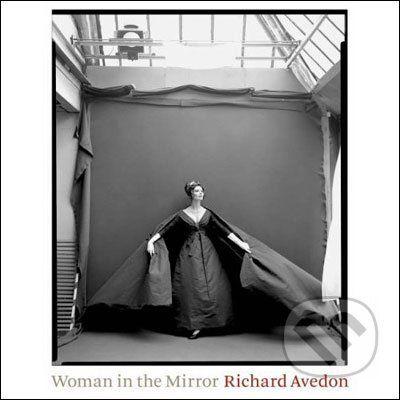 HNA Books Woman in the Mirror: 1945-2004 - Richard Avedon cena od 2010 Kč