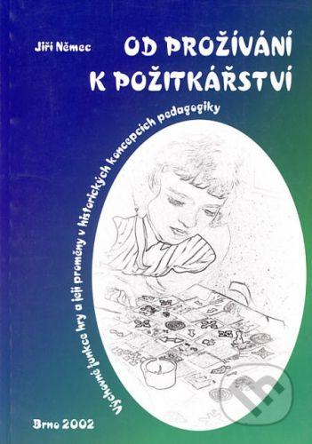Paido Od prožívání k požitkářství - Jiří Němec cena od 82 Kč