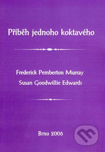 Paido Příběh jednoho koktavého - Frederick Pemberton Murray, Susan Goodwillie Edwards cena od 105 Kč
