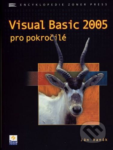 Ján Hanák: Visual Basic 2005 pro pokročilé cena od 219 Kč