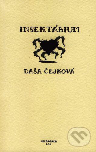 Koloman Kertész Bagala Insektárium - Daša Čejková cena od 90 Kč